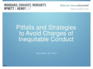 Pitfalls and Strategies to Avoid Charges of Inequitable Conduct