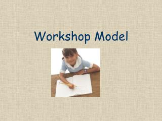 Workshop Model