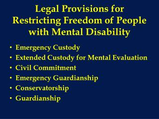 Legal Provisions for Restricting Freedom of People with Mental ...