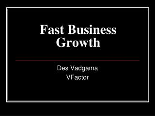 Fast Business Growth with VFactor