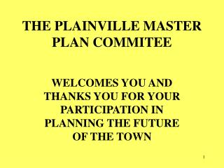 THE PLAINVILLE MASTER PLAN COMMITEE