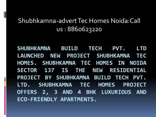 tec homes noida[8860623220]{tec homes greater noida}shubhkam