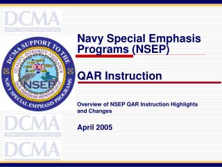 General Highlights and Changes QAR Instruction