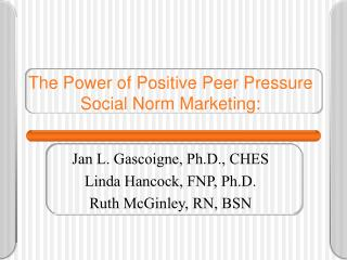 The Power of Positive Peer Pressure Social Norm Marketing: