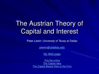 The Austrian Theory of Capital and Interest