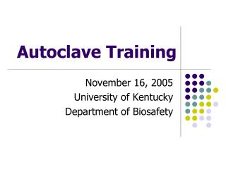 Autoclave Training