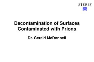 Decontamination of Surfaces Contaminated with Prions