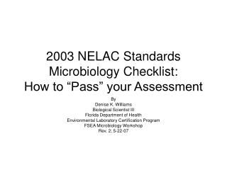 "2003 NELAC Standards Microbiology Checklist:   How to ""Pass"" your Assessment"