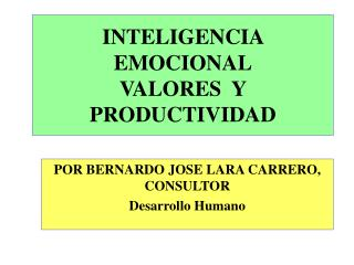 INTELIGENCIA EMOCIONAL VALORES  Y PRODUCTIVIDAD
