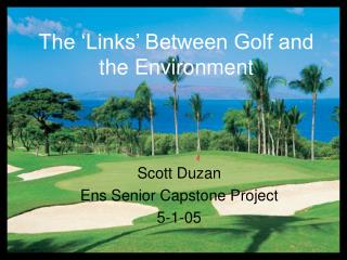 The 'Links' Between Golf and the Environment