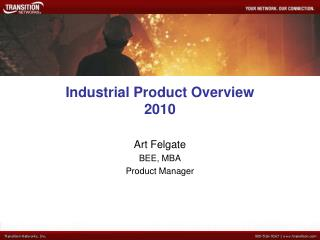 Industrial Product Overview 2010