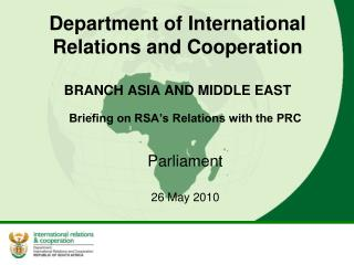 Department of International Relations and Cooperation BRANCH ASIA AND MIDDLE EAST