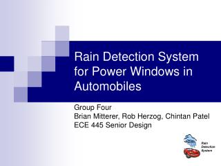 Rain Detection System for Power Windows in Automobiles