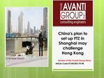 China's plan to set up FTZ in Shanghai may challenge Hong Ko