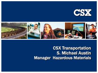 CSX Transportation  S. Michael Austin Manager  Hazardous Materials