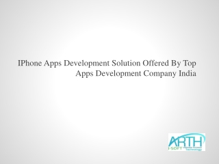 IPhone Apps Development Solution Offered By Top Apps Develop