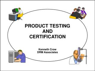 PRODUCT TESTING AND CERTIFICATION