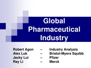 Global Pharmaceutical Industry