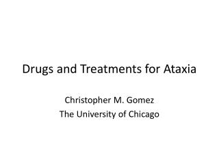 Drugs and Treatments for Ataxia