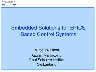 Embedded Solutions for EPICS Based Control Systems
