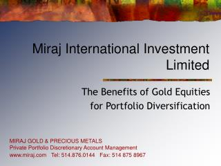 Miraj International Investment Limited