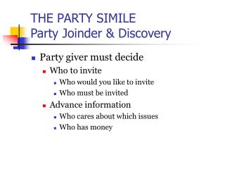 THE PARTY SIMILE  Party Joinder & Discovery