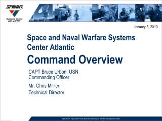 Space and Naval Warfare Systems Center Atlantic Command Overview
