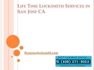Life Time Locksmith Services in San Jose CA