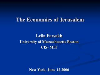 The Economics of Jerusalem