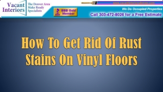 How To Get Rid Of Rust Stains On Vinyl Floors