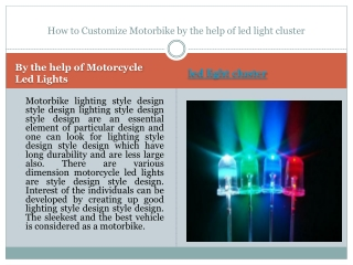 How to Customize Motorbike by the help of led light cluster