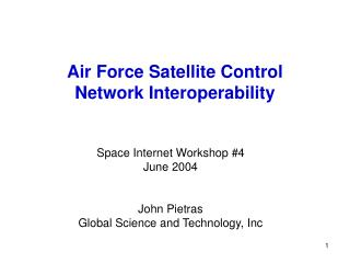 Air Force Satellite Control  Network Interoperability