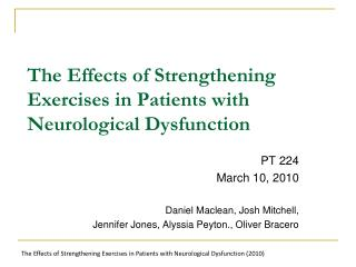The Effects of Strengthening Exercises in Patients with Neurological Dysfunction