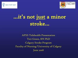…it's not  just  a minor stroke…