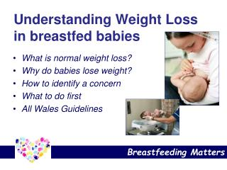 Understanding Weight Loss in breastfed babies