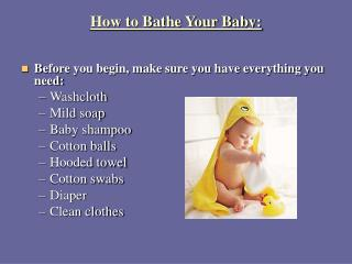 How to Bathe Your Baby: