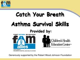 Catch Your Breath Asthma Survival Skills