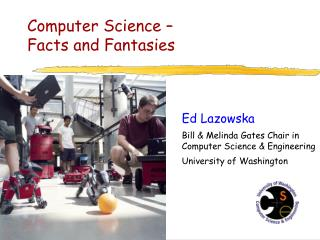 Computer Science   Facts and Fantasies