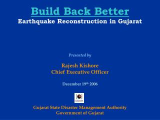 Build Back Better Earthquake Reconstruction in Gujarat