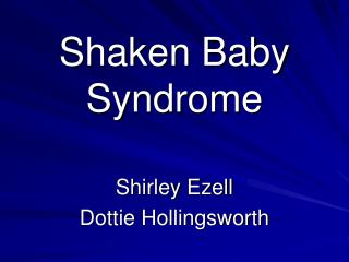 Shaken Baby Syndrome
