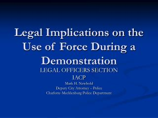 Legal Implications on the Use of Force During a Demonstration