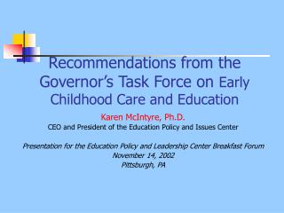 Recommendations from the Governor's Task Force on  Early Childhood Care and Education