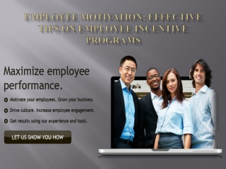 Employee Motivation Effective Tips on Employee Incentive Pro