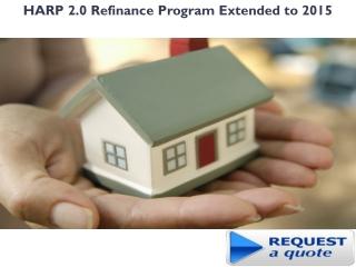 HARP 2.0 Refinance Program Extended to 2015