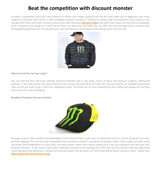 Beat the competition with discount monster