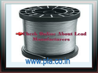Check Online About Lead Manufacturers