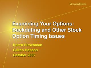 Examining Your Options:  Backdating and Other Stock Option Timing Issues