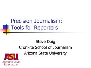 Precision Journalism: Tools for Reporters