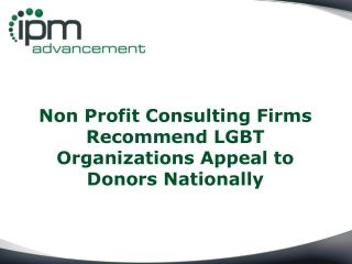 Non Profit Consulting Firms Recommend LGBT Organizations App