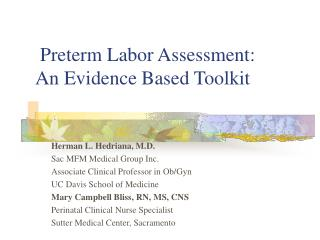 Preterm Labor Assessment:                              An Evidence Based Toolkit